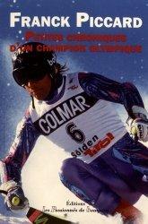 Dernières parutions sur A ski - En raquettes, Petites chroniques d'un champion olympique