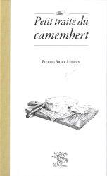 Dernières parutions sur Production laitière et dérivés, Petit traité du camenbert