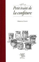 Dernières parutions sur Confitures et compotes, Petit traité de la confiture