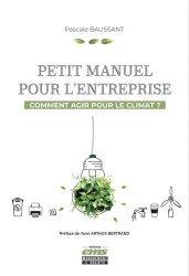 Dernières parutions sur Economie et politiques de l'écologie, Petit manuel pour l'entreprise