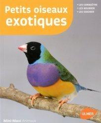 Dernières parutions dans Mini-Maxi, Petits oiseaux exotiques