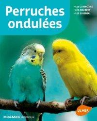 Dernières parutions dans Mini-maxi, Perruches ondulées
