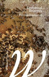 Dernières parutions dans Petite bibliothèque d'écologie, Permaéconomie