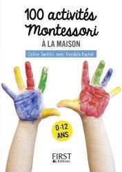 Souvent acheté avec Montessori à la maison 0-3 ans, le Petit livre de 100 activités montessori pour les enfants