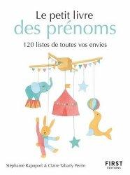 Dernières parutions sur Bibliothèque familiale, Petit livre des prénoms - 120 listes de toutes vos envies