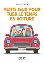 Dernières parutions dans Le petit livre, Petits jeux pour tuer le temps en voiture