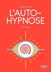 Dernières parutions dans Le petit livre, Petit livre de l'autohypnose