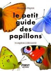 Dernières parutions sur Entomologie, Petit guide des papillons