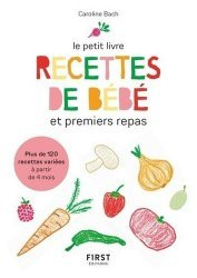 Dernières parutions sur Cuisine familiale, Petit livre de - purees de bebe et premiers petits plats