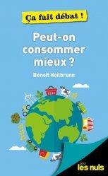 Dernières parutions sur Économie et politiques de l'écologie, Peut-on consommer autrement ?