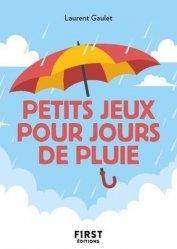 Dernières parutions dans Le petit livre, Petit Livre des Petits jeux pour jours de pluie