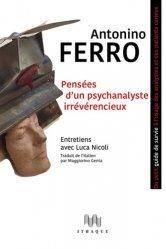 Dernières parutions sur Psychanalyse, Pensées d'un psychanalyste irrévérencieux