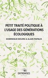 Dernières parutions sur Développement durable, Petit traité politique à l'usage des générations écologiques