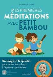 Dernières parutions sur Santé et soins de l'enfant, Petit Bambou - Méditer avec les enfants
