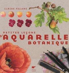 Souvent acheté avec Pharmacie clinique et thérapeutique, le Petites leçons d'aquarelle botanique
