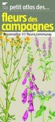 Souvent acheté avec Fermes de France, le Petit atlas des fleurs des campagnes