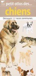 Souvent acheté avec Fermes de France, le Petit atlas des chiens