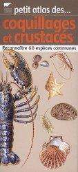 Souvent acheté avec Fruits et légumes, le Petit atlas des coquillages et crustacés