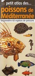 Souvent acheté avec Incroyables tracteurs, le Petit atlas des poissons de Méditerranée