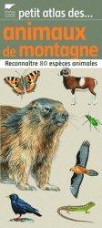 Souvent acheté avec Fruits et légumes, le Petit atlas des animaux de montagne