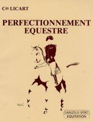 Souvent acheté avec Equitation académique. Préparation aux épreuves internationales de dressage, le Perfectionnement équestre