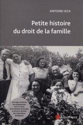 Dernières parutions sur Famille, Petite histoire du droit de la famille
