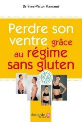 Dernières parutions dans Santé, Perdre son ventre grâce au régime sans gluten