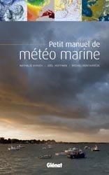Dernières parutions sur Techniques de navigation, Petit manuel de météo marine