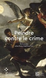Dernières parutions dans Passerelles, Peindre contre le crime