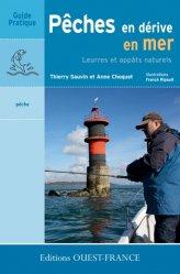 Dernières parutions dans Guide pratique, Pêches en dérive en mer
