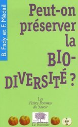 Souvent acheté avec Le monde des bactéries, le Peut-on préserver la biodiversité?