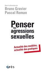 Dernières parutions dans Études, recherches, actions en santé mentale en Europe, Penser les agressions sexuelles