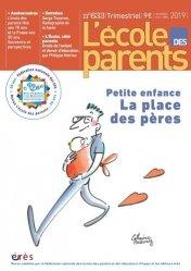 Dernières parutions sur Psychologie sociale, Petite enfance. La place des pères