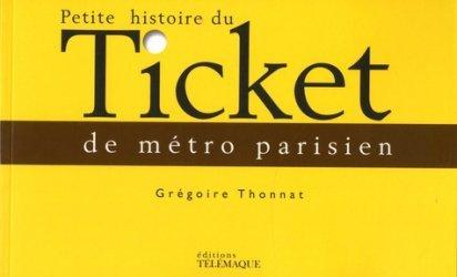 Dernières parutions sur Transport ferroviaire, Petite histoire du ticket de métro parisien