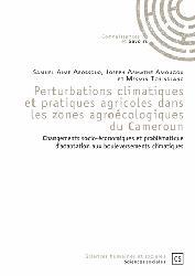 Dernières parutions sur Météorologie - Climatologie, Perturbations climatiques et pratiques agricoles dans les zones agroecologiques du Cameroun