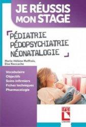 Dernières parutions dans Je reussis mon stage, Pédiatrie Pédopsychiatrie Néonatalogie