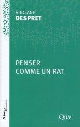 Dernières parutions dans Sciences en questions, Penser comme un rat