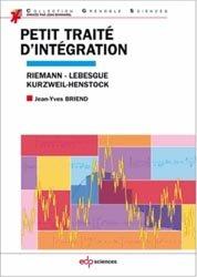 Dernières parutions dans Grenoble Sciences, Petit traité d'intégration