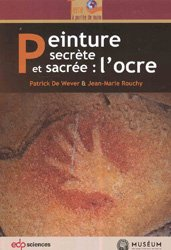 Dernières parutions sur Couleur - Lumière, Peinture secrète et sacrée : l'ocre