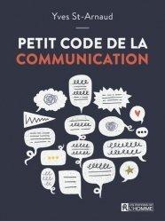 Dernières parutions sur Communication interpersonnelle, Petit code de la communication