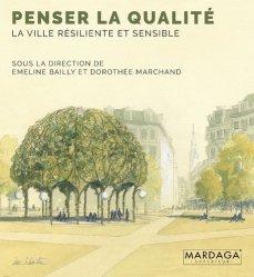 Dernières parutions sur Politiques de la ville, Penser la qualité : la ville résiliente et sensible