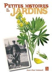 Dernières parutions dans Evocations, Petites histoires de nos jardins