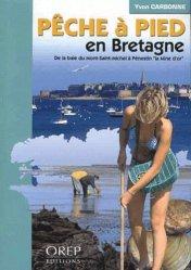 Souvent acheté avec Pêches en dérive en mer, le Pêche à pied en Bretagne