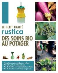Dernières parutions dans Les petits traités, Petit traité des soins bio au potager https://fr.calameo.com/read/004967773b9b649212fd0