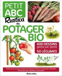 Dernières parutions sur Potager bio, Petit ABC Rustica du potager bio