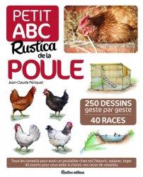 Souvent acheté avec Les choux à inflorescence : chou-fleur, brocoli, romanesco, le Petit ABC Rustica de la poule