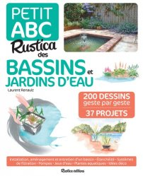 Dernières parutions sur Au jardin, Petit abc Rustica des bassins et jardins d'eau