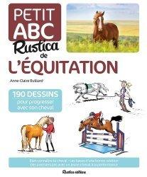 Dernières parutions sur Pratique de l'équitation, Petit ABC Rustica de l'équitation