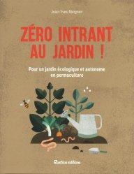 Dernières parutions sur Permaculture, Permaculture : zéro intrant au jardin !