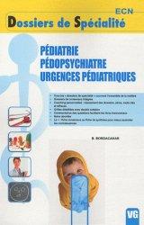 Souvent acheté avec Module 1 - Médecine légale - Médecine du travail - Toxicologie, le Pédiatrie - Pédopsychiatrie - Urgences pédiatriques